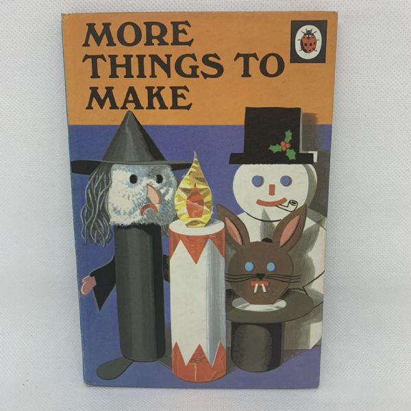 Ladybird 'More things to Make' - Series 633 - Matt Hardback - 24p Net - 1974